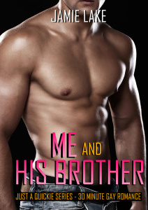 Me & His Brother - by Jamie Lake