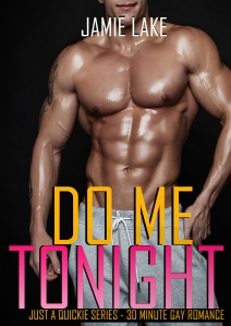 Do Me, Tonight by Jamie Lake