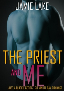 The Priest & Me by Jamie Lake
