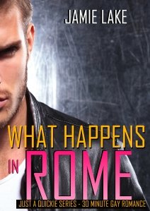 What Happens in Rome by Jamie Lake